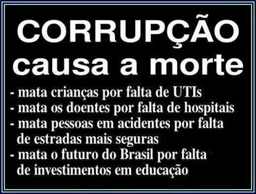 Resultado de imagem para A CORRUPÇÃO MATA